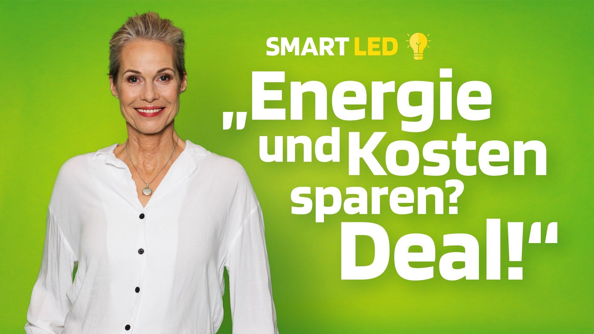 Anke sagt über SMART LED: Mit LED Beleuchtung Energie und Kosten sparen? - Deal!